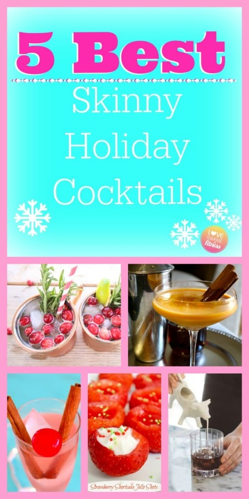 Low Calorie Cocktail, skinny drink healthy holiday cocktails skinny girl drinks