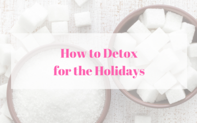 Holiday Sugar Detox