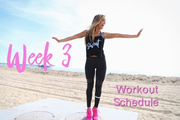 week 3 workout schedule, daily workouts, weekly workouts schedule,