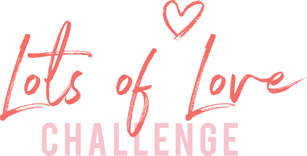lots of love challenge