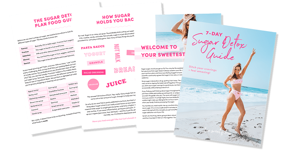 Download you 7 Day Sugar Detox Guide and finally get free from those sugar cravings! You're sweet enough already.